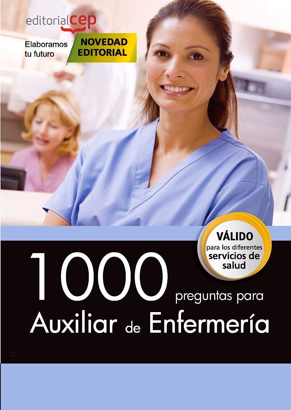 Portada del libro 9788468160641 1000 Preguntas para Auxiliar de Enfermería