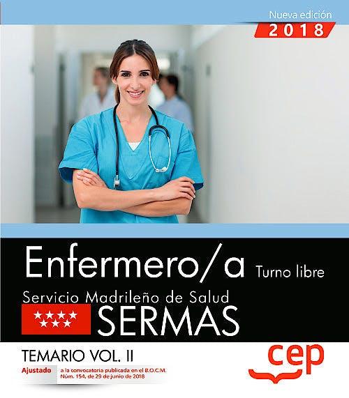 Portada del libro 9788468172408 Enfermero/a Turno Libre Servicio Madrileño de Salud (SERMAS). Temario, Vol. II