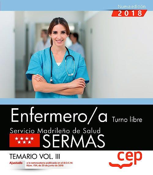 Portada del libro 9788468172415 Enfermero/a Turno Libre Servicio Madrileño de Salud (SERMAS). Temario, Vol. III