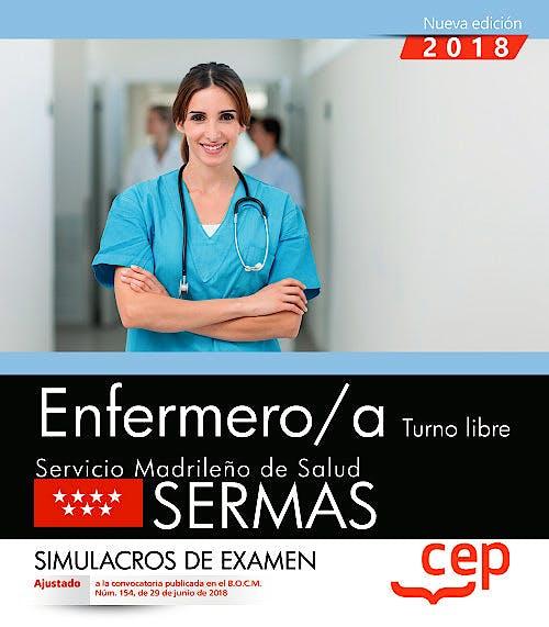 Portada del libro 9788468172446 Enfermero/a Turno Libre Servicio Madrileño de Salud (SERMAS). Simulacros de Examen