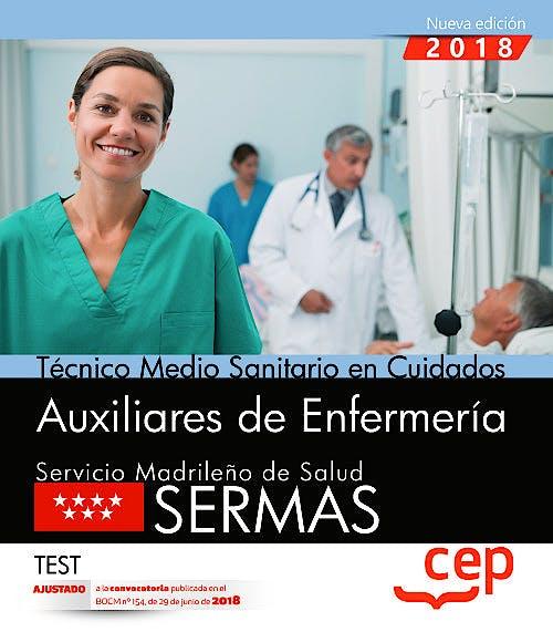Portada del libro 9788468172484 Técnico Medio Sanitario en Cuidados Auxiliares de Enfermería Servicio Madrileño de Salud (SERMAS). Test