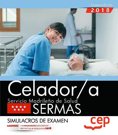 Portada del libro 9788468172538 Celador/a Servicio Madrileño de Salud (SERMAS). Simulacros de Examen