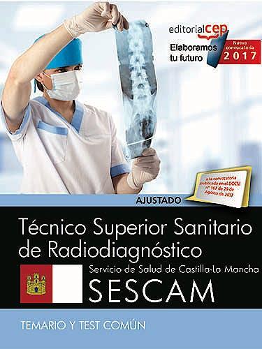 Portada del libro 9788468178004 Pack Técnico Superior Sanitario de Radiodiagnóstico Servicio de Salud de Castilla-La Mancha (SESCAM) (5 Vols.)