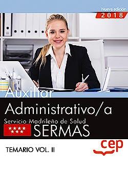 Portada del libro 9788468199511 Auxiliar Administrativo/a Servicio Madrileño de Salud (SERMAS). Temario, Vol. II