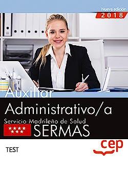 Portada del libro 9788468199528 Auxiliar Administrativo/a Servicio Madrileño de Salud (SERMAS). Test