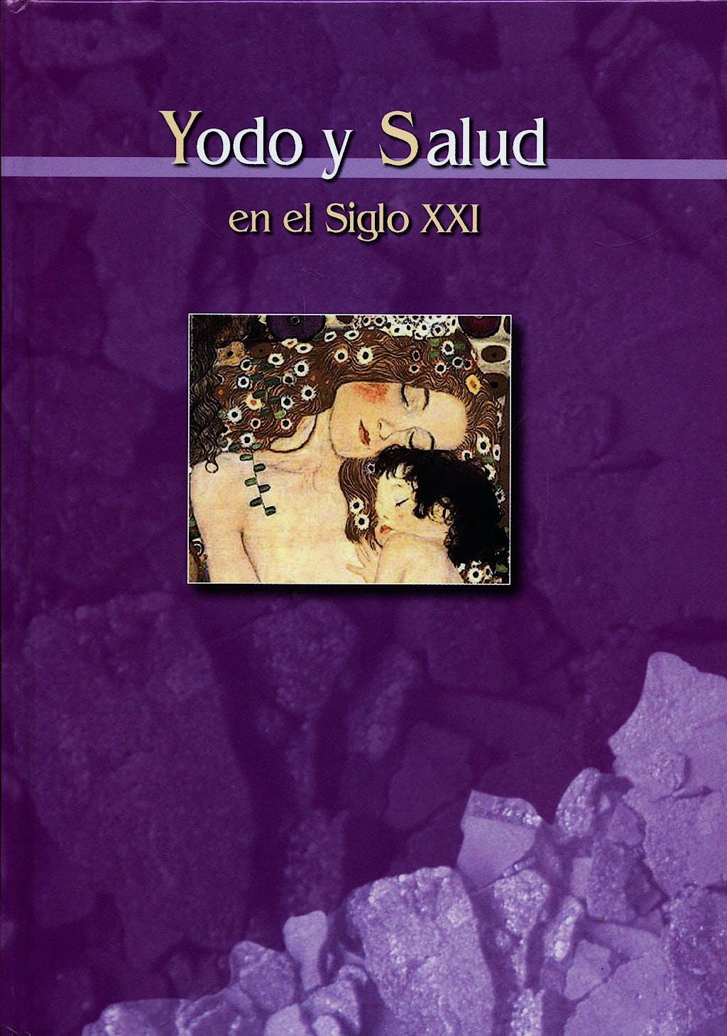 Portada del libro 9788468873749 Yodo y Salud en el Siglo XXI