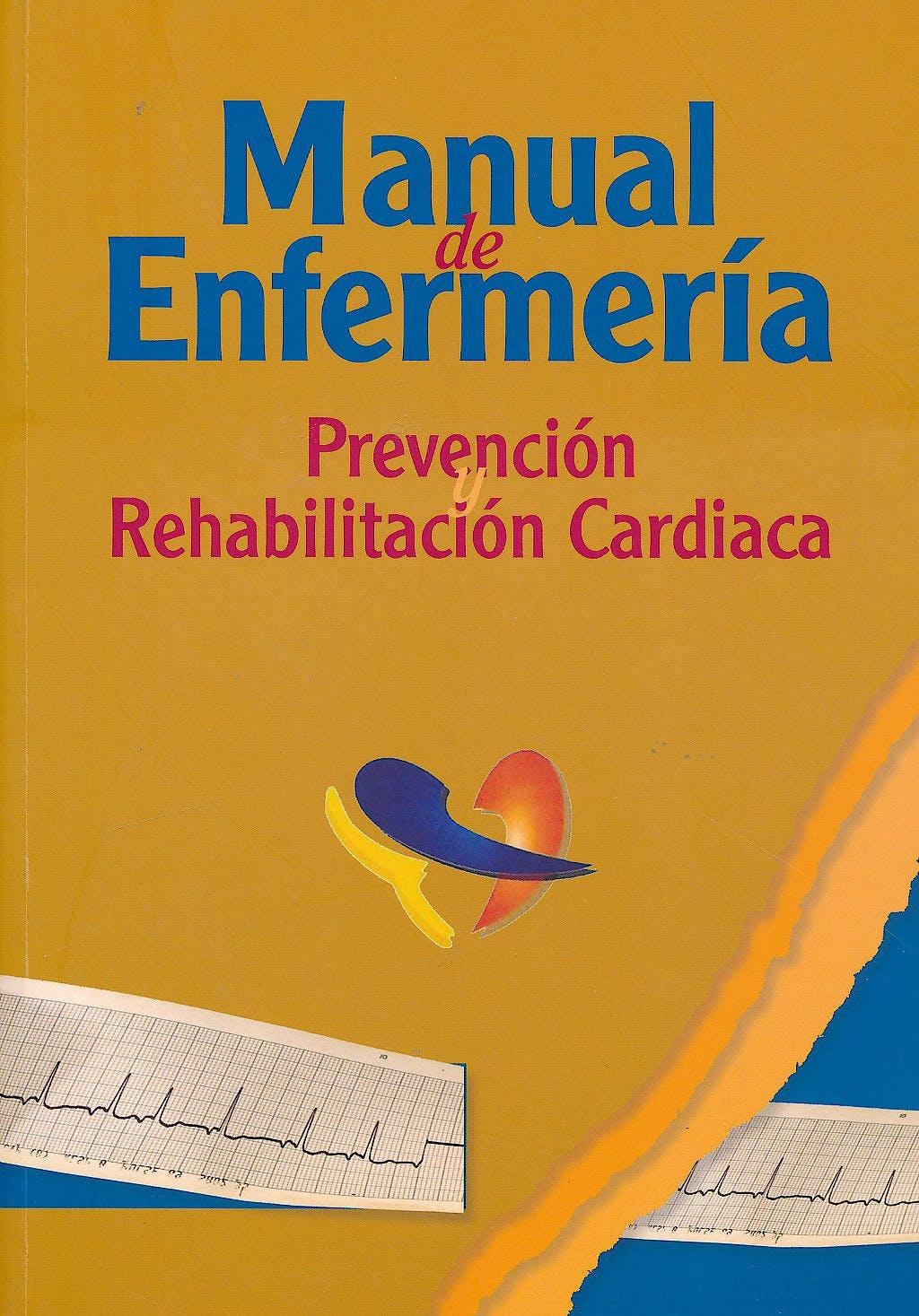 Portada del libro 9788469219287 Manual de Enfermeria. Prevencion y Rehabilitacion Cardiaca