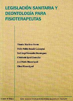 Portada del libro 9788469497357 Legislacion Sanitaria y Deontologia para Fisioterapeutas