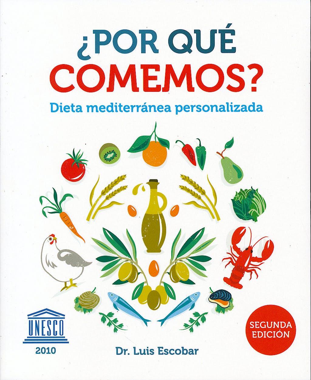 Portada del libro 9788469595152 ¿Por que Comemos? Dieta Mediterranea Personalizada