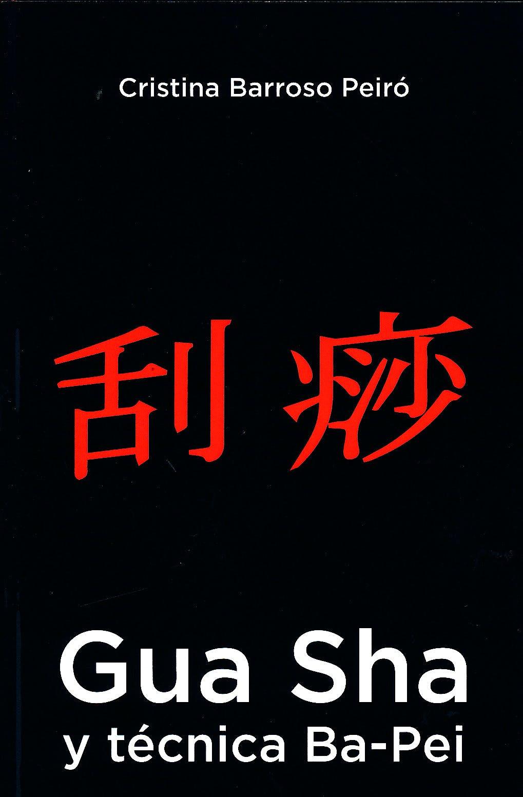 Portada del libro 9788469733288 Gua Sha y Técnica Ba-Pei