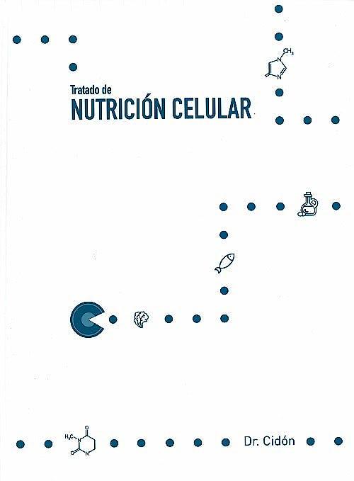 Portada del libro 9788469777336 Tratado de Nutrición Celular