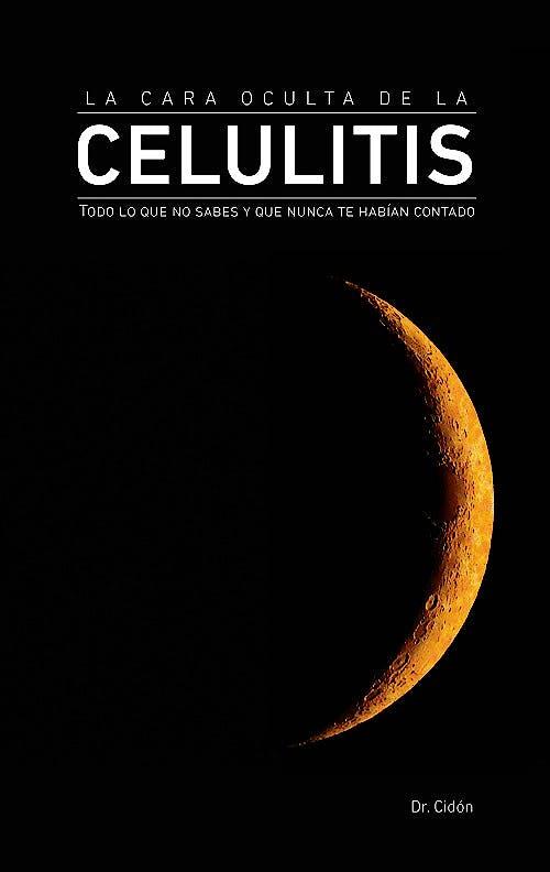 Portada del libro 9788469790359 La Cara Oculta de la Celulitis