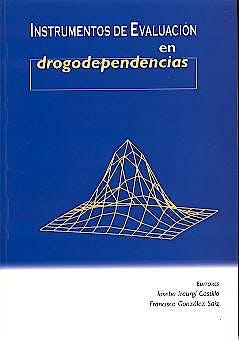 Portada del libro 9788469999240 Instrumentos de Evaluacion en Drogodependencias