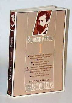 Portada del libro 9788470301940 Obras Completas de Sigmund Freud, Vol. 1