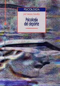 Portada del libro 9788470305191 Psicologia del Deporte