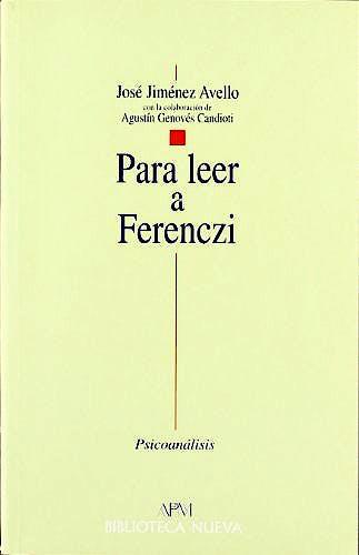 Portada del libro 9788470305252 Para Leer a Ferenczi
