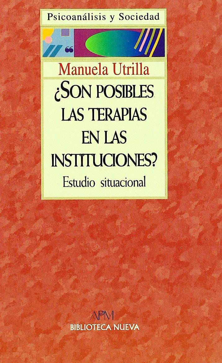 Portada del libro 9788470305375 ¿Son Posibles las Terapias en las Instituciones?