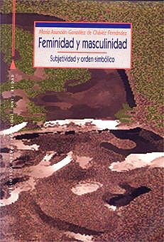 Portada del libro 9788470306174 Feminidad y Masculinidad. Subjetividad y Orden Simbolico