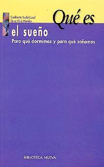 Portada del libro 9788470309410 Que es el Sueño. para que Dormimos y para que Soñamos