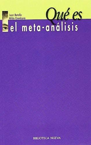 Portada del libro 9788470309915 Qué es el Meta-Análisis