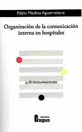 Portada del libro 9788470744457 Organización de la Comunicación Interna en Hospitales