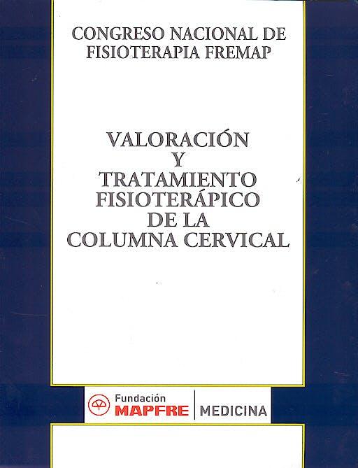 Portada del libro 9788471007155 Valoracion y Tratamiento Fisioterapico de la Columna Cervical