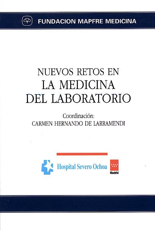 Portada del libro 9788471007384 Nuevos Retos en la Medicina del Laboratorio (Hospital Severo Ochoa)