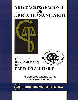 Portada del libro 9788471007643 Viii Congreso Nacional de Derecho Sanitario. I Reunion Iberoamericana del Derecho Sanitario
