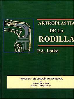 Portada del libro 9788471012258 Master en Cirugia Ortopedica: Artroplastia de la Rodilla