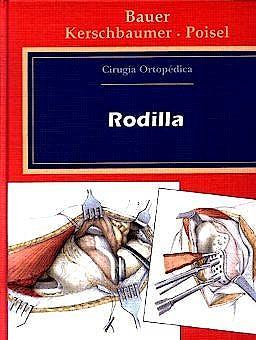 Portada del libro 9788471012333 Cirugia Ortopedica, Vol. 2: Rodilla