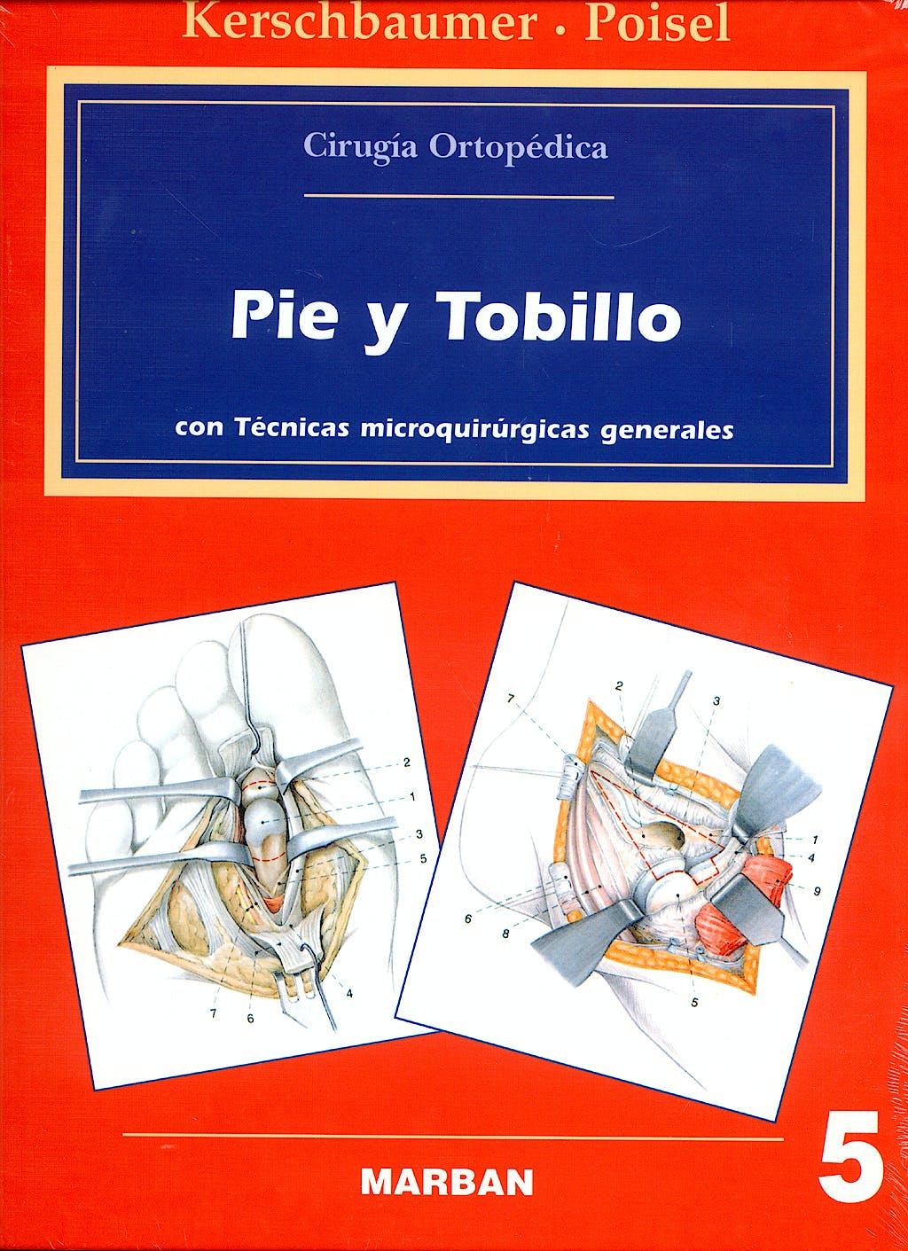 Portada del libro 9788471012357 Bauer Cirugía Ortopédica, Vol. 5: Pie y Tobillo, con Técnicas Microquirúrgicas Generales