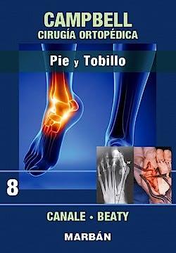 Portada del libro 9788471012371 CAMPBELL Cirugía Ortopédica, Tomo 8: Pie y Tobillo