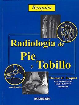 Portada del libro 9788471013439 Berquist Radiología de Pie y Tobillo