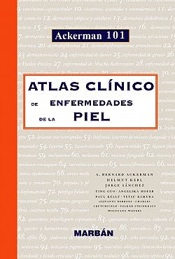 Portada del libro 9788471013781 Atlas Clinico de Enfermedades de la Piel (Ackerman 101)
