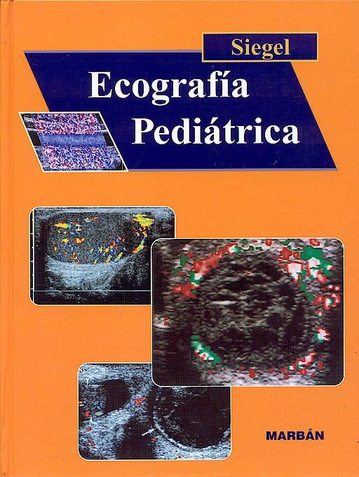 Portada del libro 9788471013873 Ecografía Pediátrica