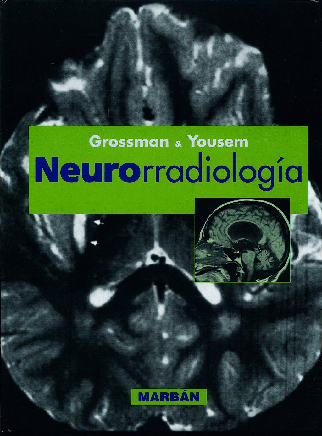 Portada del libro 9788471014788 Neurorradiología