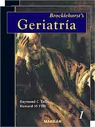 Portada del libro 9788471014849 Brocklehurst's Geriatria, 2 Vols.