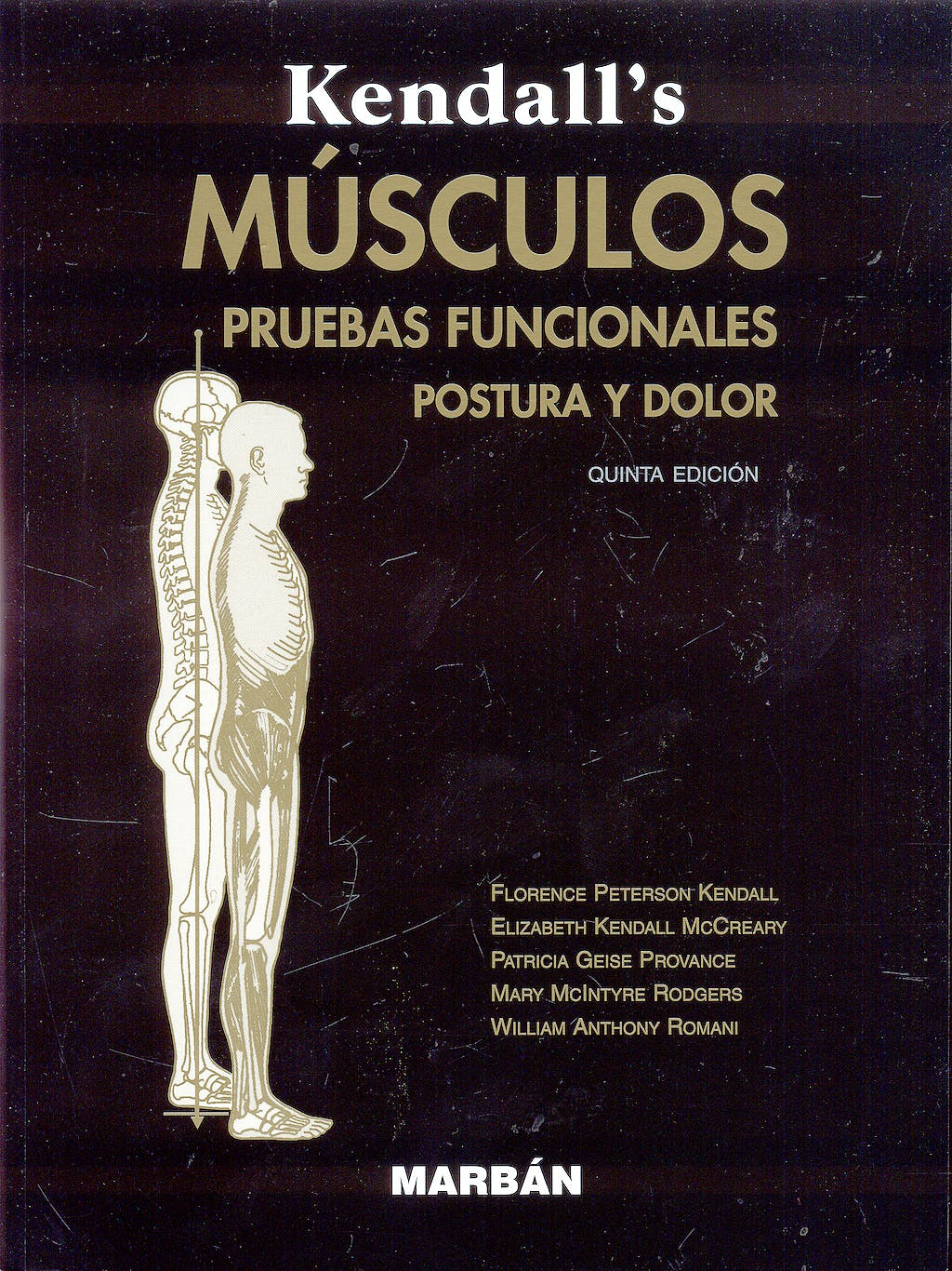 Portada del libro 9788471015273 Kendall's Musculos. Pruebas Funcionales. Postura y Dolor