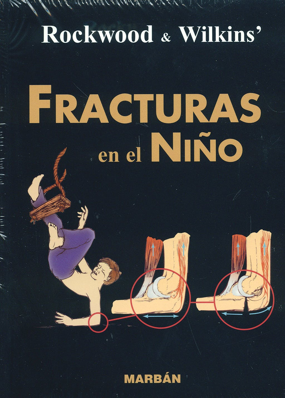 Portada del libro 9788471015341 Rockwood y Wilkins' Fracturas en el Niño (Formato Residente, 1 sólo Volumen)