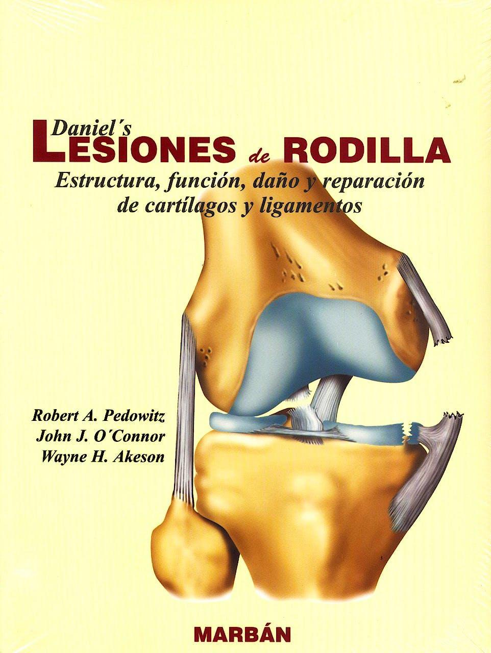 Portada del libro 9788471015501 Daniel's Lesiones de Rodilla. Estructura, Función, Daño y Reparación de Cartílagos y Ligamentos (Flexilibro)
