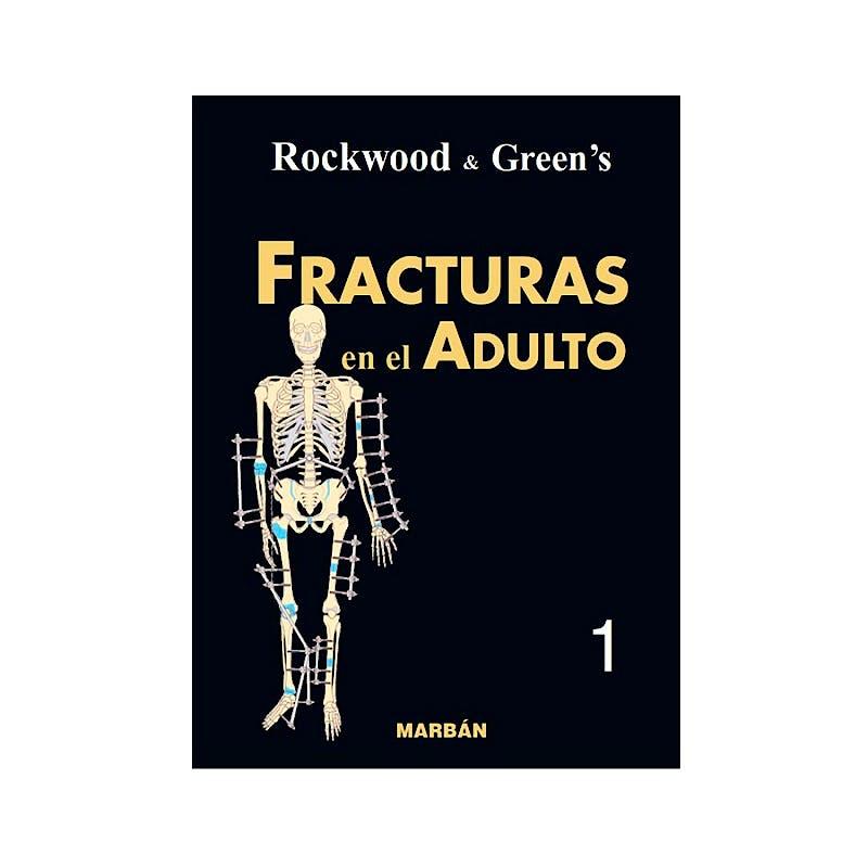 Portada del libro 9788471015525 Rockwood y Green's Fracturas en el Adulto, Vol. 1