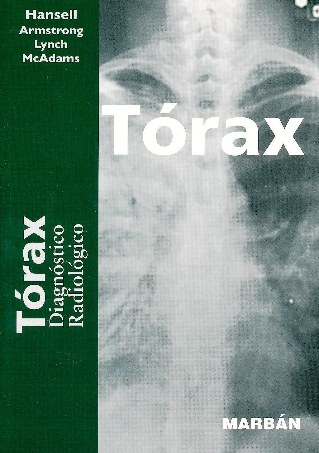 "Portada del libro 9788471015921 Torax. Diagnostico Radiologico (Formato 17 ""Residentes"")"