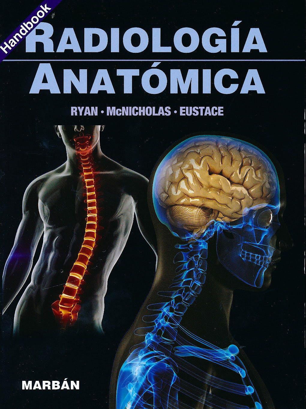 Portada del libro 9788471016201 Radiología Anatómica (Handbook)