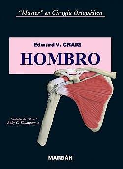 Portada del libro 9788471016485 Master en Cirugía Ortopédica: Hombro (Tapa Dura)