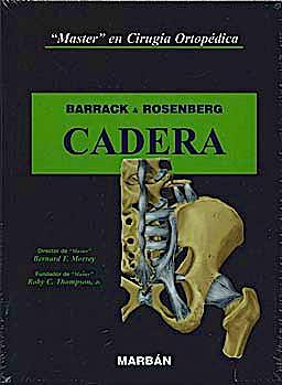 Portada del libro 9788471016508 Master en Cirugía Ortopédica: Cadera (Tapa Dura)