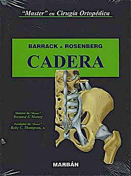 Portada del libro 9788471016515 Master en Cirugía Ortopédica: Cadera (Flexilibro)