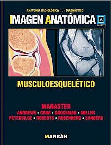Portada del libro 9788471017239 Imagen Anatómica. Musculoesquelético (Anatomía Radiológica para el Diagnóstico)