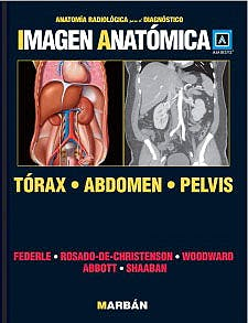 Portada del libro 9788471017246 Imagen Anatómica. Tórax, Abdomen, Pelvis (Anatomía Radiológica para el Diagnóstico)