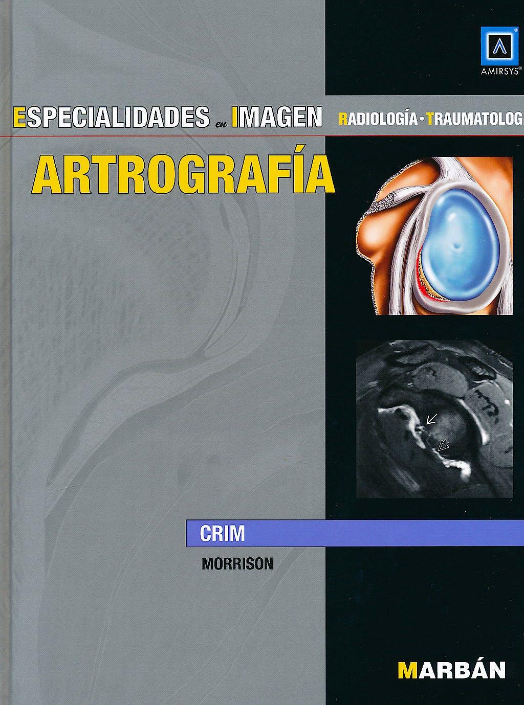 Portada del libro 9788471017611 Artrografía (Especialidades en Imagen: Radiología-Traumatología)