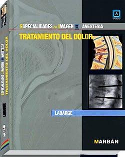Portada del libro 9788471018229 Tratamiento del Dolor (Especialidades en Imagen: Dolor)
